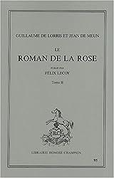 Le Roman de la Rose : Tome 2