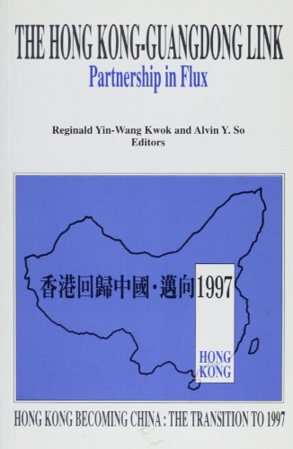 hong-kong-guangdong-link-partnership-in-flux-hong-kong-becoming-china-the-transition-to-1997
