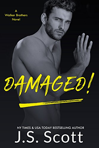 Damaged!: A Walker Brothers Novel (The Walker Brothers Book 3) (English Edition)