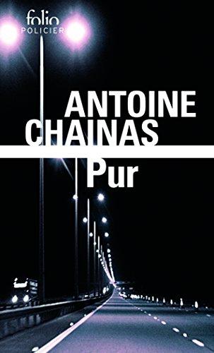Pur par Antoine Chainas