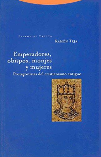 emperadores-obispos-monjes-y-mujeres-protagonistas-del-cristianismo-antiguo-estructuras-y-procesos-r