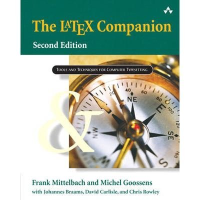 [ THE LATEX COMPANION (ADDISON-WESLEY SERIES ON TOOLS AND TECHNIQUES FOR COMPUTER T) ] BY Goossens, Michel ( AUTHOR )Apr-22-2004 ( Paperback )
