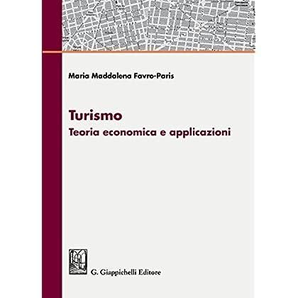 Turismo: Teoria Economica E Applicazioni
