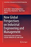 New Global Perspectives on Industrial Engineering and Management: International Joint Conference ICIEOM-ADINGOR-IISE-AIM-ASEM