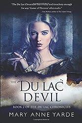 The Du Lac Devil: Book 2 of The Du Lac Chronicles: Volume 2