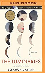 The Luminaries by Eleanor Catton (2014-10-07)
