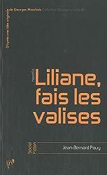 Liliane, fais les valises