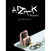 Arzak Secrets