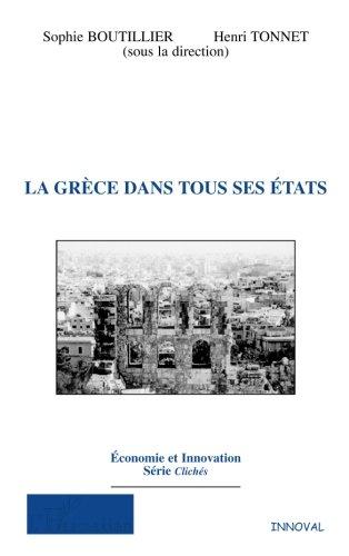 La Grèce dans tous ses états par Sophie Boutillier
