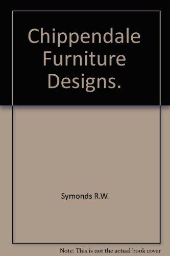Chippendale Furniture Designs.