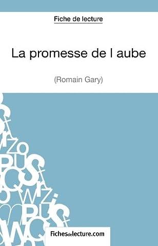Romain Gary La Promesse De L Aube - La promesse de l'aube de Romain Gary