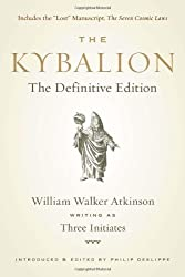 The Kybalion: The Definitive Edition by William Walker Atkinson (2011-04-28)