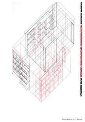 Giuseppe Terragni: Transformations, Decompositions, Critiques