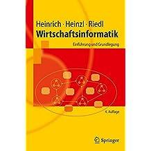 Wirtschaftsinformatik: Einführung und Grundlegung (Springer-Lehrbuch)