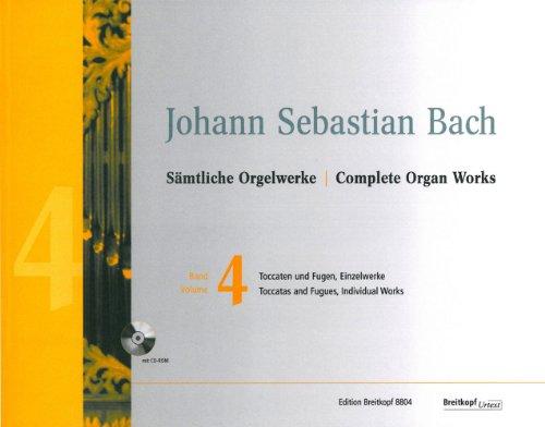 Sämtliche Orgelwerke in 10 Bänden (Neuausgabe) - Breitkopf Urtext Band 4: Toccaten und Fugen / Einzelwerke - mit CD-ROM (EB 8804)