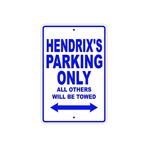 VINMEA Metallschild Hendrix's Parking Only All Other Will Be Towed, 25,4 x 35,6 cm