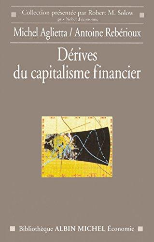 Livre gratuits en ligne Dérives du capitalisme financier epub pdf