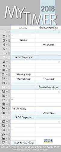 My Timer 2018: Familienkalender mit 2 breiten Spalten. Hochwertiger Familienplaner mit Ferienterminen und Vorschau bis März 2019. (Organizer Kalender-wand)