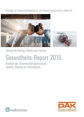 dak-gesundheitsreport-2015-analyse-der-arbeitsunfahigkeitsdaten-update-doping-am-arbeitsplatz-beitra