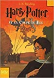 harry potter tome 4 harry potter et la coupe de feu de j k rowling 15 mars 2007