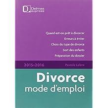 Divorce mode d'emploi 2015/2016