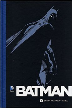 Batman (Le Soir) 3. Un Long Halloween - Partie 2 de Loeb Jeph ,Sale Tim (Illustrations) ( 2014 )