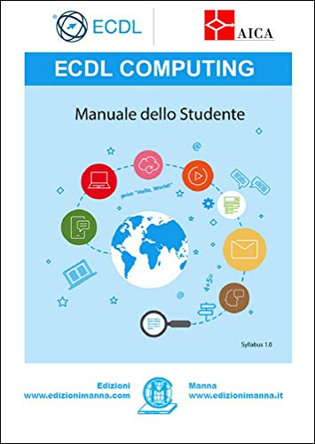 ECDL Computing. Manuale dello studente: con estensioni online