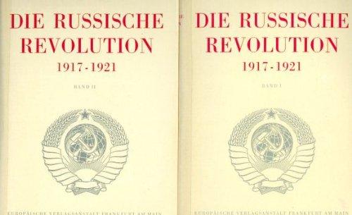 Die Russische Revolution 1917-1921.