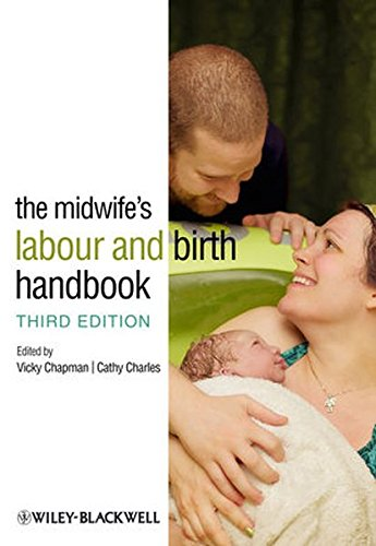 The Midwife's Labour and Birth Handbook 3E