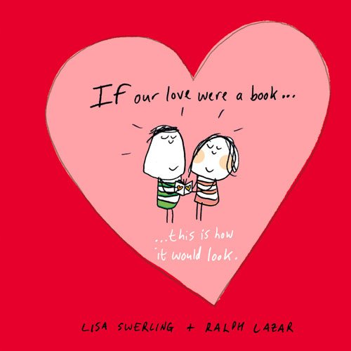 If Our Love Were a Book...: This Is How It Would Look por Lisa Swerling