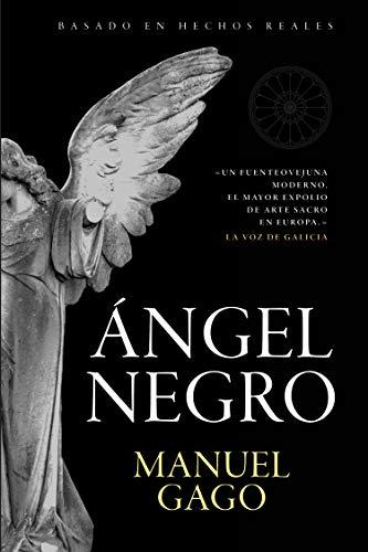 Ángel negro (Ficción) por Manuel Gago