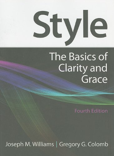 style-the-basics-of-clarity-and-grace-4th-edition-edition-4th-by-williams-joseph-m-colomb-gregory-g-