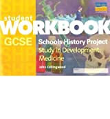 [( GCSE SHP Study in Development: Workbook: Medicine )] [by: John Collingwood] [Aug-2005]