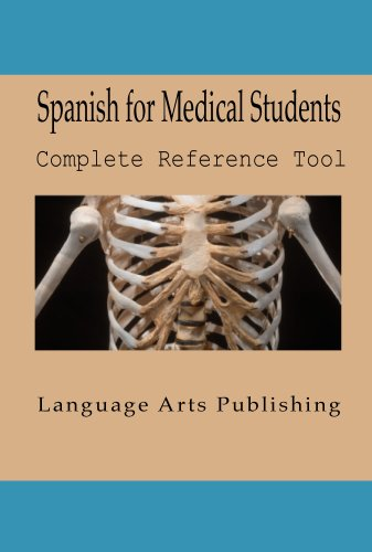 Spanish for Medical Students (Spanish Edition)