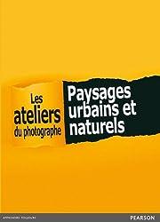 Coffret Les ateliers du Photographe : Paysages urbains et naturels