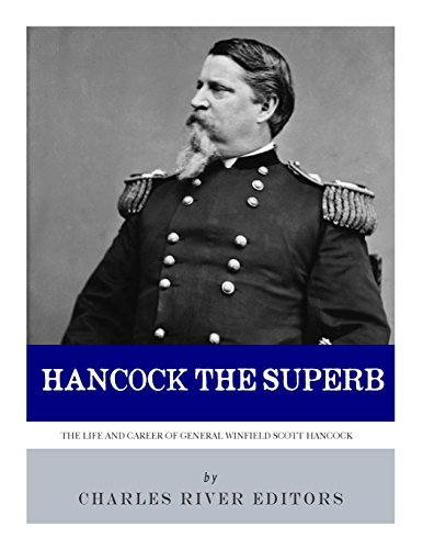 hancock-the-superb-the-life-and-career-of-general-winfield-scott-hancock