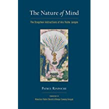 The Nature of Mind: The Dzogchen Instructions of Aro Yeshe Jungne