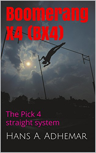 Boomerang X4 (BX4): Pick 4 lottery system (English Edition)