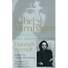 Rahel Varnhagen: The Life of a Jewess by Hannah Arendt (2000-03-02)