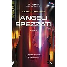 Angeli spezzati (Italian Edition)