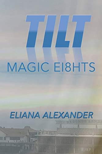 Tilt: Magic Ei8hts (English Edition) eBook: Eliana Alexander ...
