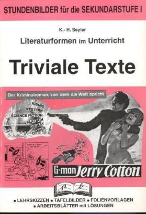 Literaturformen im Unterricht, Triviale Texte