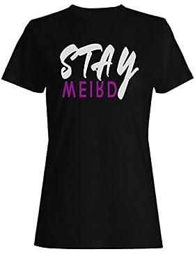 Estancia extraña de la novedad divertida camiseta de las mujeres ee27f
