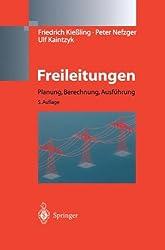 Freileitungen: Planung, Berechnung, Ausführung (German Edition)