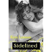 [(Sidelined)] [By (author) Kyra Lennon] published on (March, 2014)