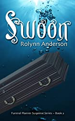 SWOON (THE FUNERAL PLANNER SUSPENSE SERIES Book 2) (English Edition)