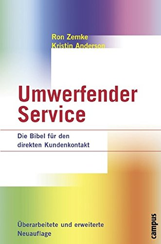Umwerfender Service: Die Bibel für den direkten Kundenkontakt (Bücher Auf Kunden-service)