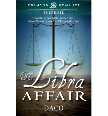 [ THE LIBRA AFFAIR ] Daco (AUTHOR ) Feb-03-2014 Paperback