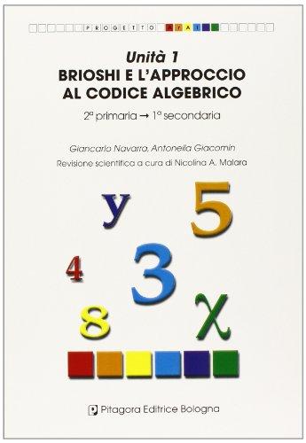 unita-1-brioshi-e-lapproccio-al-codice-algebrico-per-la-scuola-elementare-e-media