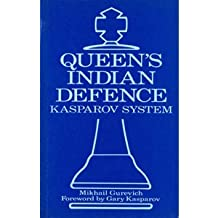 The Queen's Indian Defence: Kasparov System